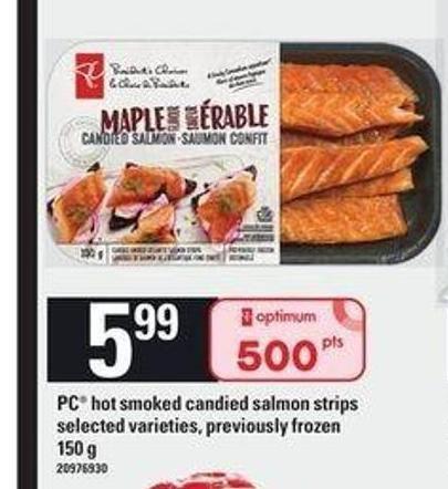 PC Hot Smoked Candied Salmon Strips - 150 g