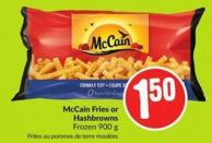 Mccain Fries or Hashbrowns Frozen 900 g
