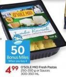 O'sole Mio Fresh Pastas 250-350 g or Sauces 300-350 mL - 50 Air Miles Bonus Miles
