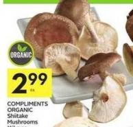 Compliments Organic Shiitake Mushrooms