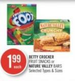 Betty Crocker Fruit Snacks or Nature Valley Bars