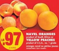 Navel Oranges or Yellow Peaches