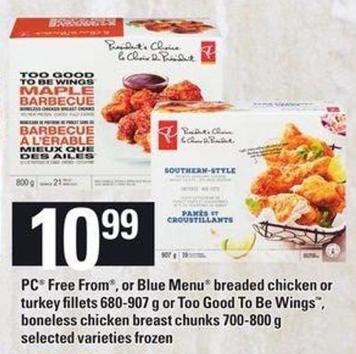 PC - Free From Or Blue Menu Breaded Chicken Or Turkey Fillets 680-907 G Or Too Good To Be Wings - Boneless Chicken Breast Chunks 700-800 G
