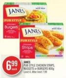 Janes Pub Style Chicken Strips - Nuggets or Burgers 800 g