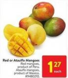 Red or Ataulfo Mangoes