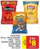 Lay's Chips 141 g - 255 g - Cheetos 170 g - 310 g Doritos 230 g - 250 g or Smartfood 150 g 200 g
