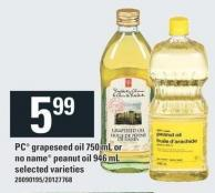 PC Grapeseed Oil 750 Ml Or No Name Peanut Oil 946 Ml
