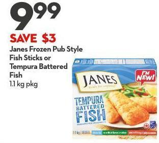 Janes Frozen Pub Style  Fish Sticks or Tempura Battered  Fish 1.1 Kg Pkg
