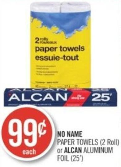 No Name Paper Towels (2 Roll) or Alcan Aluminum Foil (25')