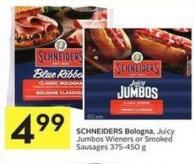 Schneiders Bologna - Juicy Jumbos Wieners or Smoked Sausages 375-450 g
