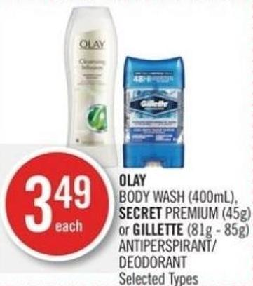 Olay Body Wash (400ml) - Secret Premium (45g) or Gillette (81g - 85g) Antiperspirant/ Deodorant