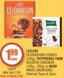 Leclerc Célébration Cookies (240g) - Pepperidge Farm Goldfish Crackers (180g - 200g) or Kashi Whole Grain Bars