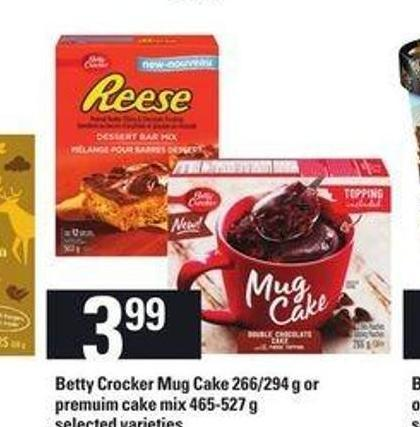 Betty Crocker Mug Cake - 266/294 g Or Premium Cake Mix - 465-527 g