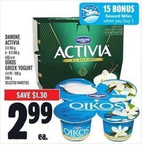 Danone Activia 3 X 150 g - 6 - 8 X 100 g - 650 g or Oïkos Greek Yogurt 4 X 95 - 100 g - 500 g
