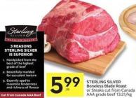 Sterling Silver Boneless Blade Roast or Steaks Cut From Canada Aaa Grade Beef 13.21/kg