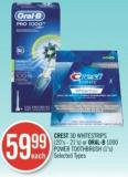 Crest 3D Whitestrips (20's - 21's) or Oral-b 1000 Power Toothbrush (1's)