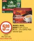 Maxwell House - Nabob K-cup (12's) or PC (8's - 14's) Coffee PODS