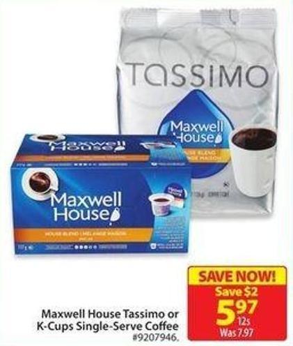 Maxwell House Tassimo or K-cups Single-serve Coffee