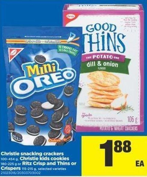 Christie Snacking Crackers - 100-454 g - Christie Kids Cookies - 180-225 g Or Ritz Crisp And Thins Or Crispers - 115-215 g