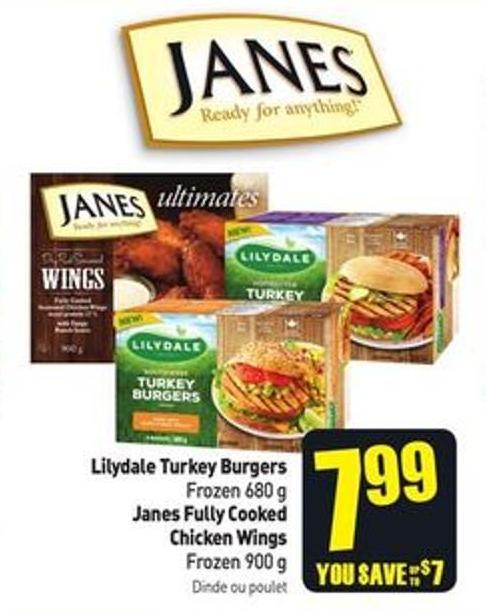 Lilydale Turkey Burgers Frozen 680 g Janes Fully Cooked Chicken Wings Frozen 900 g