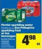 Perrier Sparkling Water 10x250 Ml Or San Pellegrino Sparkling Fruit Or Tea Beverages 6x250/330 Ml