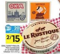 Oka - Saint-paulin - Mini Cambozola or Le Rustique Cheese - 20 Air Miles Bonus Miles