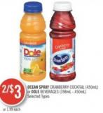 Ocean Spray Cranberry Cocktail (450ml) or Dole Beverages (398ml - 450ml)