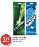 Trident or Dentyne Multipack GUM 4's