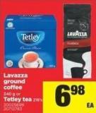 Lavazza Ground Coffee 340 g Or Tetley Tea 216's