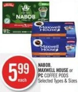 Nabob - Maxwell House or PC Coffee PODS