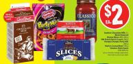 Sealtest Chocolate Milk 2 L Black Diamond Cheese Slices 400-450 g Old Dutch Dutch Crunch 200 g Humpty Dumpty Party Mix 285 g Mario's Corned Beef 198 g Classico Pasta Sauce 218-650 mL