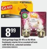 Glad Garbage Bags 20-40's Or Air Wick Freshmatic Starter Kit Or Scented Oil Twin Refill 40/42 Ml