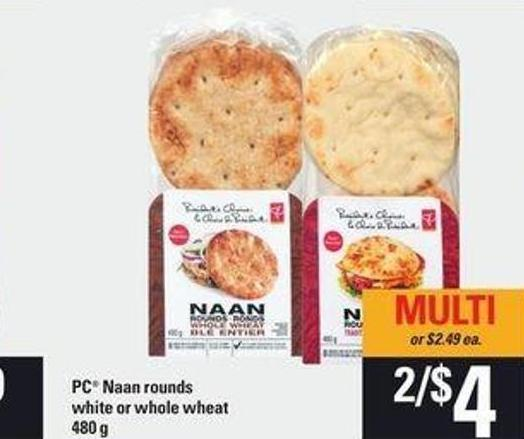PC Naan Rounds White Or Whole Wheat - 480 g