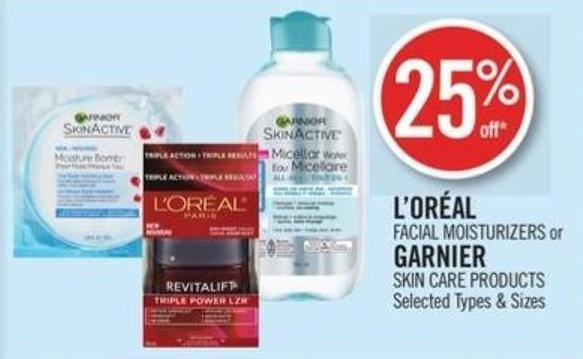L'oréal  Facial Moisturizers or Garnier Skin Care Products
