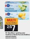PC Blue Menu Sparkling Water - 12x355 mL Or Nestle Pure Life - 24x500 mL