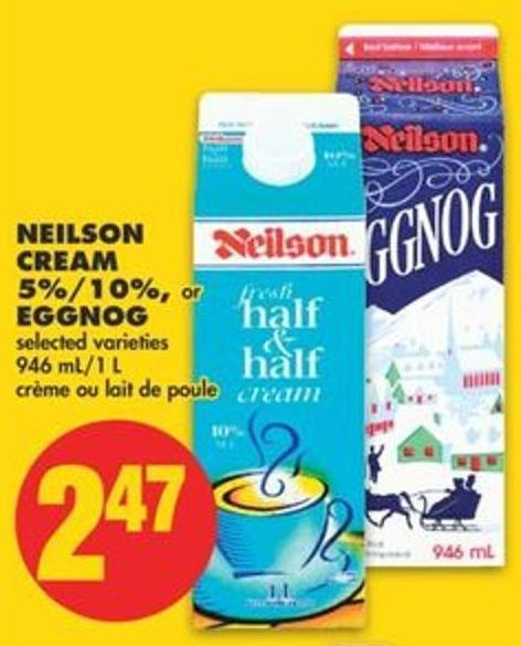 Neilson Cream 5%/10% - or Eggnog - 946 Ml/1 L