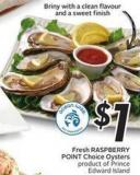 Fresh Raspberry Point Choice Oysters