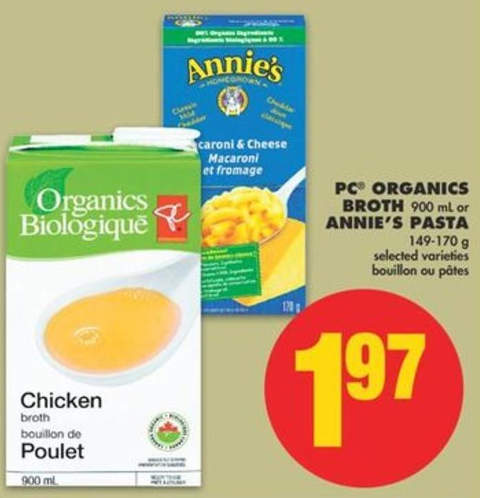 PC Organics Broth - 900 mL or Annie's Pasta - 149-170 g