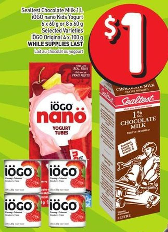 Sealtest Chocolate Milk 1 L Iögo Nanö Kids Yogurt 6 X 60 g or 8 X 60 g Selected Varieties Iögo Original 4 X 100 g