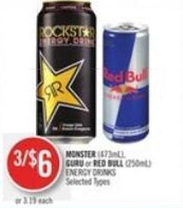 Monster (473ml) - Guru or Red Bull (250ml) Energy Drinks