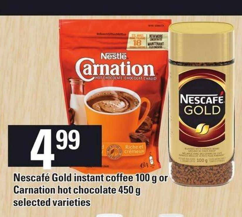 Nescafé Gold Instant Coffee 100 G Or Carnation Hot Chocolate 450 G