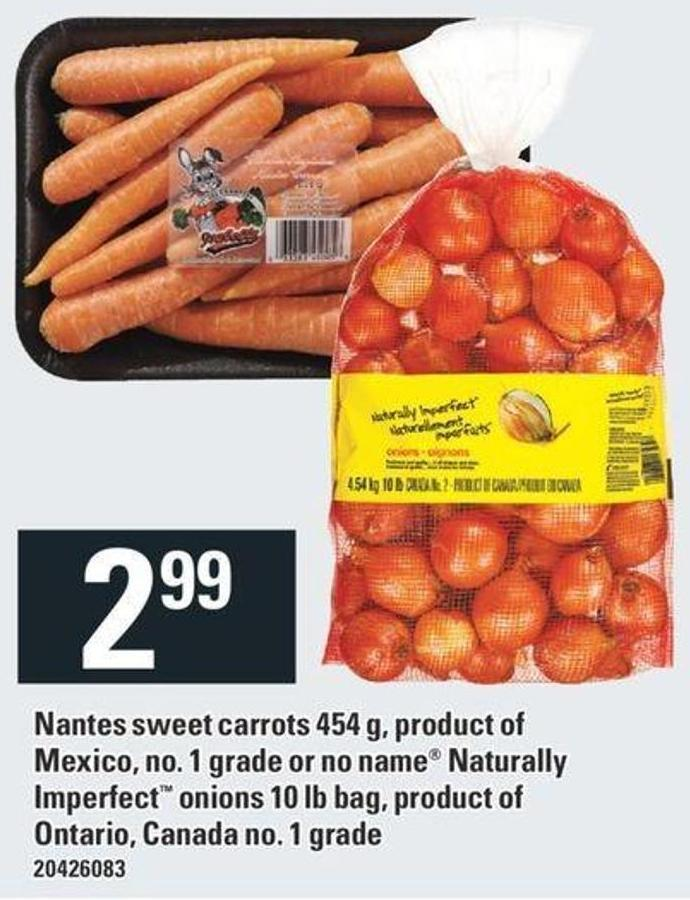 Nantes Sweet Carrots 454 G Or No Name Naturally Imperfect Onions 10 Lb Bag