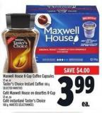 Maxwell House K-cup Coffee Capsules 12 Un. Or Taster's Choice Instant Coffee 100 g