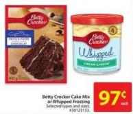 Betty Crocker Cake Mix or Whipped Frosting