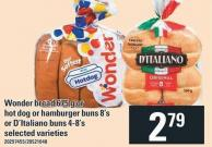 Wonder Bread 675 G Or Hot Dog Or Hamburger Buns 8's Or D'italiano Buns 4-8's