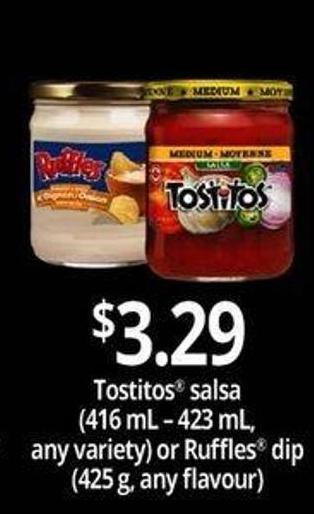 Tostitos Salsa - 416 Ml – 423 Ml Or Ruffles Dip - 425 G