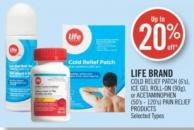 Life Brand Cold Relief Patch (6's) - Ice Gel Roll-on (90g) - or Acetaminophen (50's - 120's) Pain Relief Products