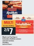 Maple Leaf Top Dogs Or Schneiders Redhots Wieners - 375/450 G