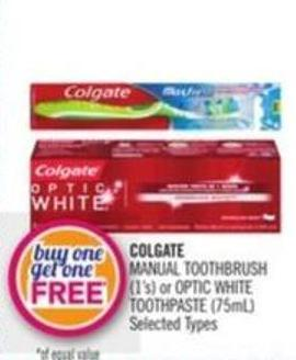 Colgate Manual Toothbrush (1's) or Optic White Toothpaste (75ml)