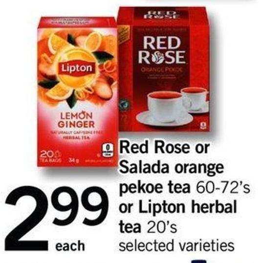Red Rose Or SALADA Orange Pekoe Tea - 60-72's Or Lipton Herbal Tea - 20's